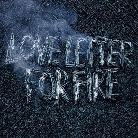 Love Letter For Fire (Clear/Loser Edition)
