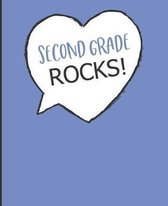 Second Grade Rocks!