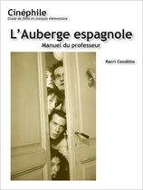 Cinephile: L'Auberge espagnole, Manuel du professeur