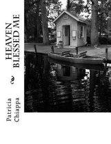 Boek cover Heaven Blessed Me van Patricia Chiappa