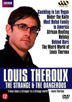 Louis Theroux - The Strange & The Dangerous