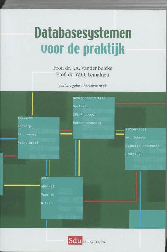 Databasesystemen voor de praktijk - J.A. Vandenbulcke |
