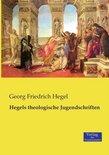 Hegels theologische Jugendschriften