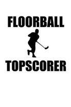 Floorball Topscorer