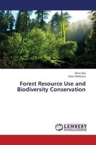 Forest Resource Use and Biodiversity Conservation