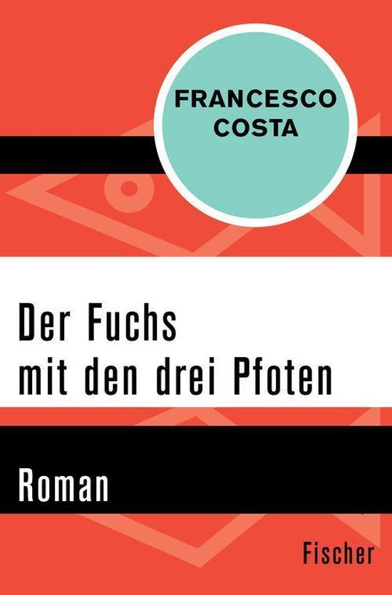 Boek cover Der Fuchs mit den drei Pfoten van Francesco Costa