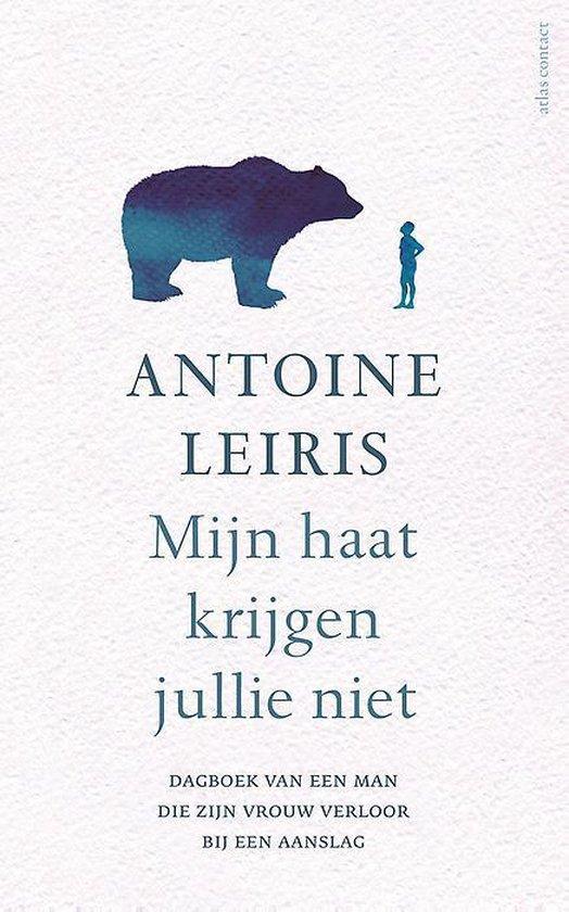 Mijn haat krijgen jullie niet - Antoine Leiris pdf epub