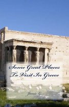 Some Great Places to Visit in Greece