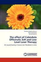 The Effect of Calendula Officinalis 3ch and Low Level Laser Therapy