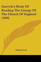 Garrick's Mode of Reading the Liturgy of the Church of England (1840)