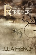 Omslag The Retrievers: Strange Tales of the Supernatural