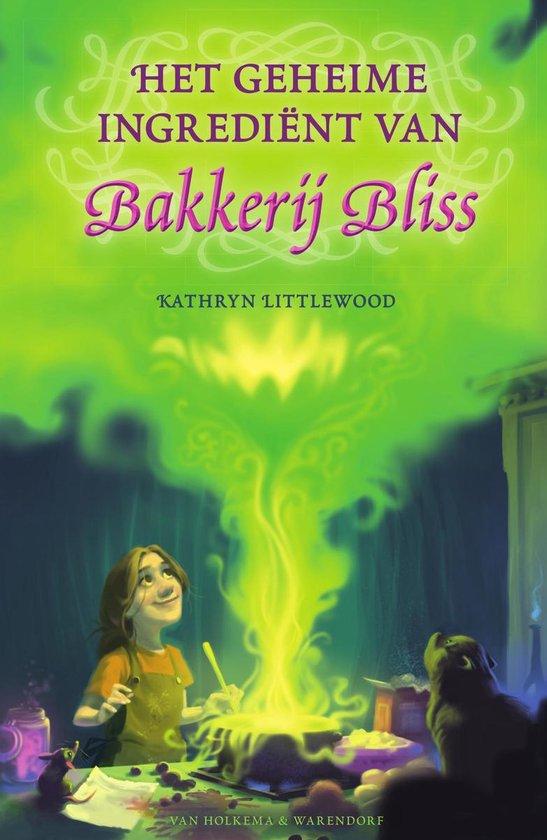Bakkerij Bliss 4 - Het geheime ingrediënt van Bakkerij Bliss - Kathryn Littlewood  