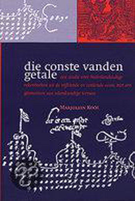 Middeleeuwse studies en bronnen 64: Die conste vanden getale - Marjolein Kool |