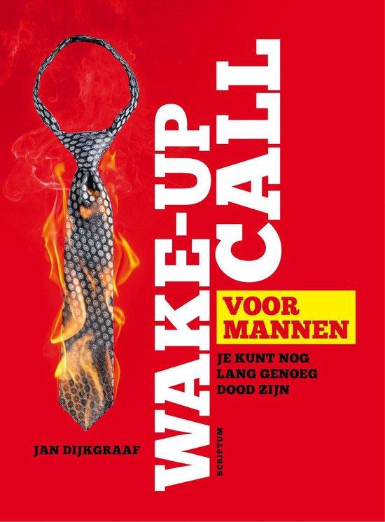 Boek cover Wake-up call voor mannen van Jan Dijkgraaf (Paperback)
