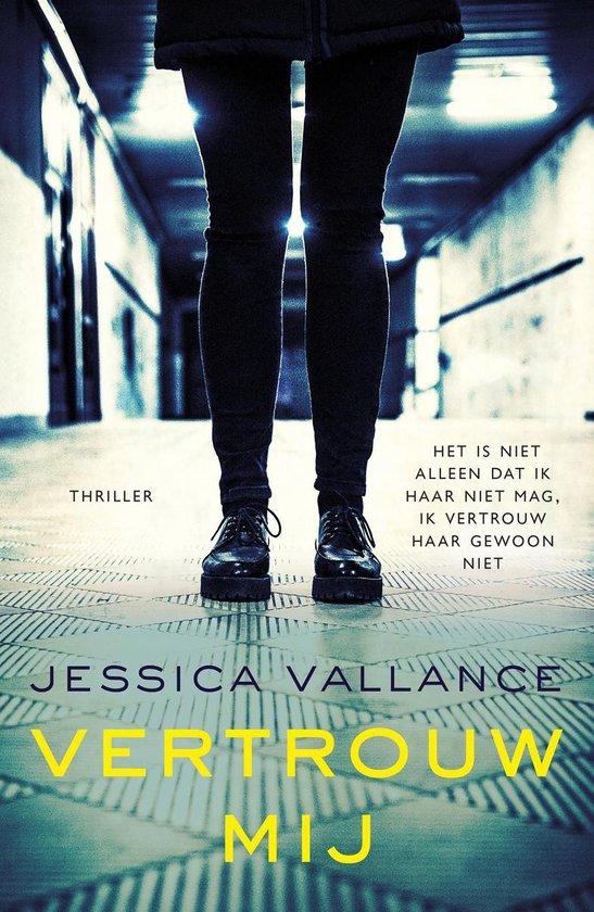 Vertrouw mij - Jessica Vallance |