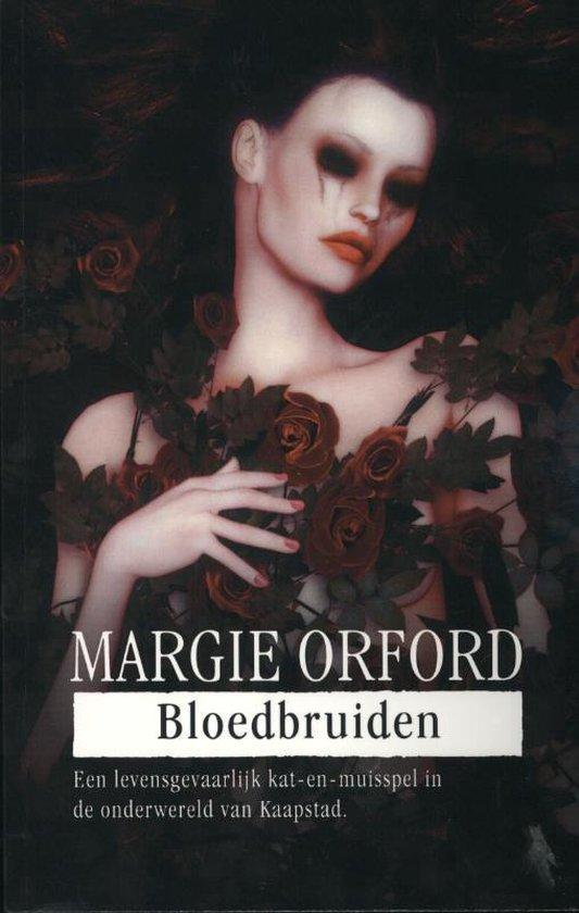 Bloedbruiden - Margie Orford |