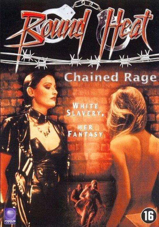 Cover van de film 'Bound Heat - Chained Rage'