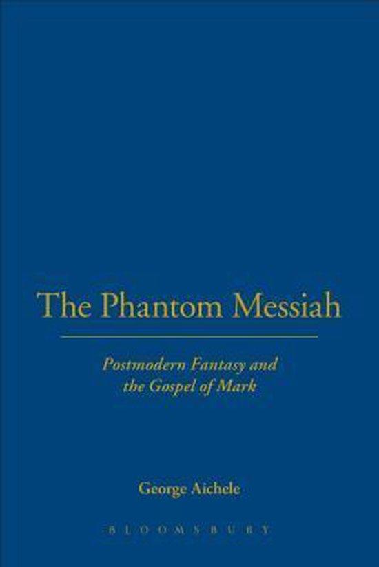 Boek cover Phantom Messiah van George Aichele (Hardcover)