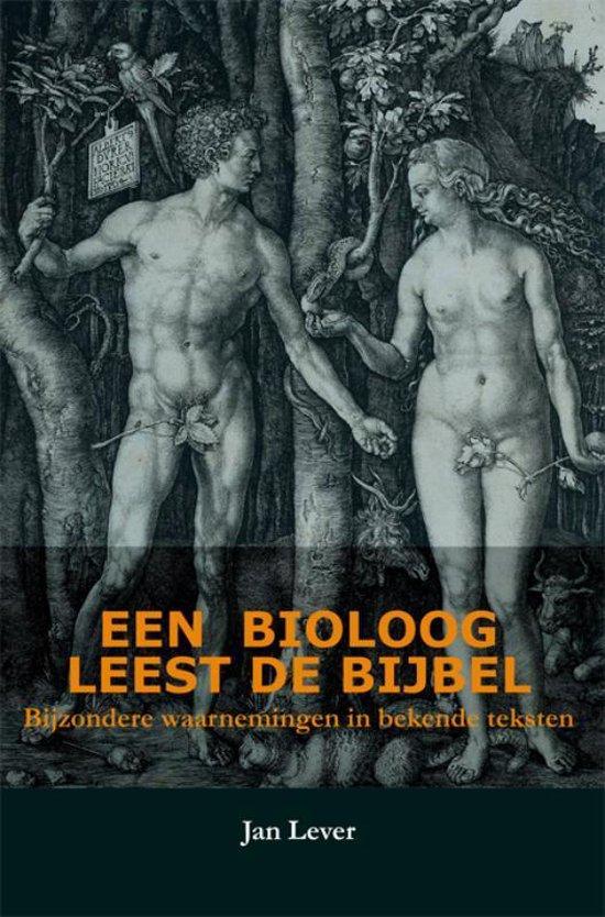 Een Bioloog Leest De Bijbel