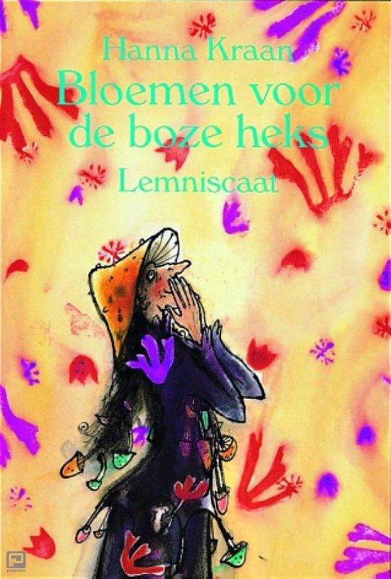 Bloemen voor de boze heks - Hanna Kraan | Readingchampions.org.uk