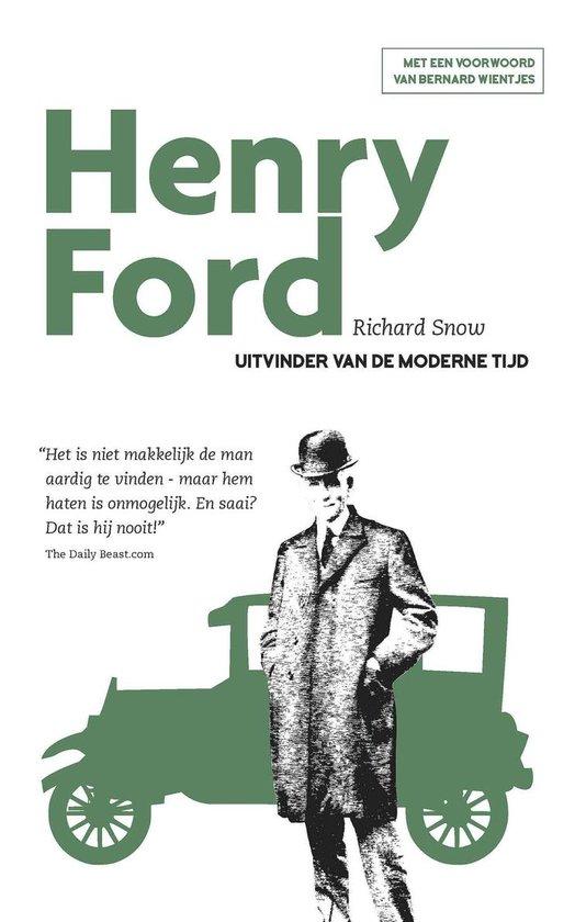 Henry Ford - Richard Snow  