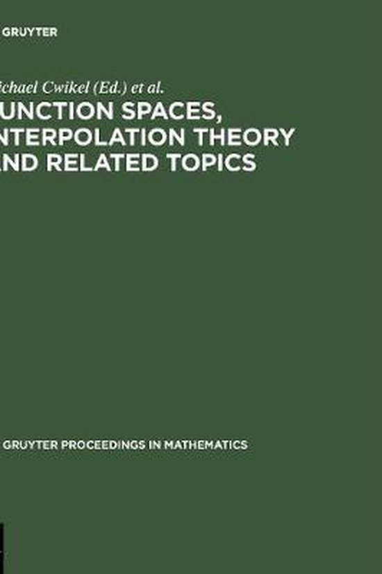 Boek cover Function Spaces, Interpolation Theory and Related Topics van  (Hardcover)