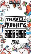 Travel Problems Airports and Planes
