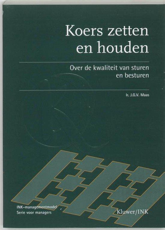 Koers Zetten En Houden - J.G. Maas |