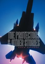 The Protectors & Other Stories