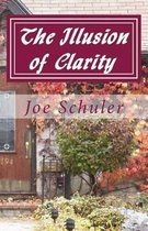 The Illusion of Clarity