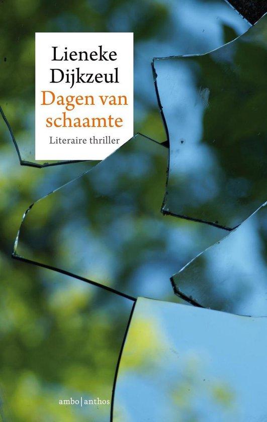 Dagen van schaamte - Lieneke Dijkzeul |