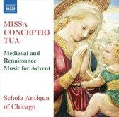 Schola Antiqua Of Chicago - Anderso - Missa Conceptio Tua : Medieval And