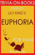 Euphoria: By Lily King (Trivia-On-Books)
