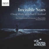 Invisible Stars, Choral Works Of Ireland & Scotlan