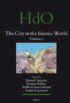 The City in the Islamic World (2 vols.)