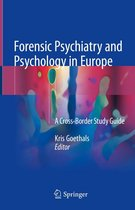 Forensic Psychiatry and Psychology in Europe
