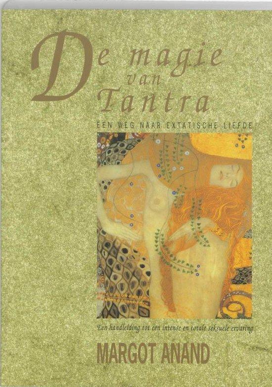 Cover van het boek 'De magie van tantra' van Margo Anand
