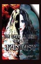The Dark & Light Sides of Fantasy