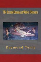 The Second Coming of Walter Clements