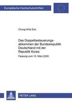 Das Doppelbesteuerungsabkommen Der Bundesrepublik Deutschland Mit Der Republik Korea