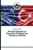 Avrupa Guvenlik ve Savunma Politikası'nın Turkiye'ye Etkileri