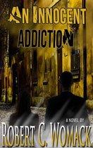 An Innocent Addiction