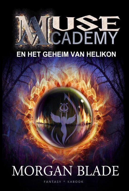 Muse academy 1 - het geheim van helikon - Morgan Blade | Fthsonline.com
