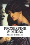 Proserpine & Midas