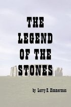 The Legend of the Stones