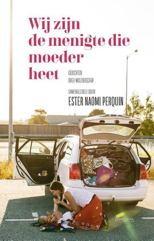 Wij zijn de menigte die moeder heet - Ester Naomi Perquin | Readingchampions.org.uk