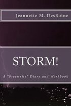 Storm! a Freewrite Diary and Workbook