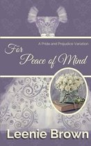 For Peace of Mind