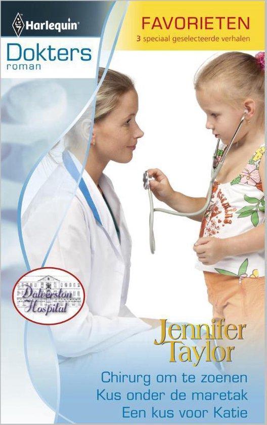 Chirurg om te zoenen / Kus onder de maretak / Een kus voor Katie, Doktersroman Favorieten 333, 3-in-1 - Jennifer Taylor pdf epub