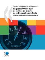 Pour Une Meilleure Aide Au Developpement Enquete 2008 De Suivi De La Mise En Oeuvre De La Declaration De Paris